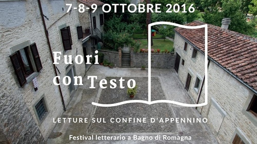 Bagno di romagna al via un nuovo festival letterario fuori contesto eventi a cesena - Bagno di romagna eventi ...